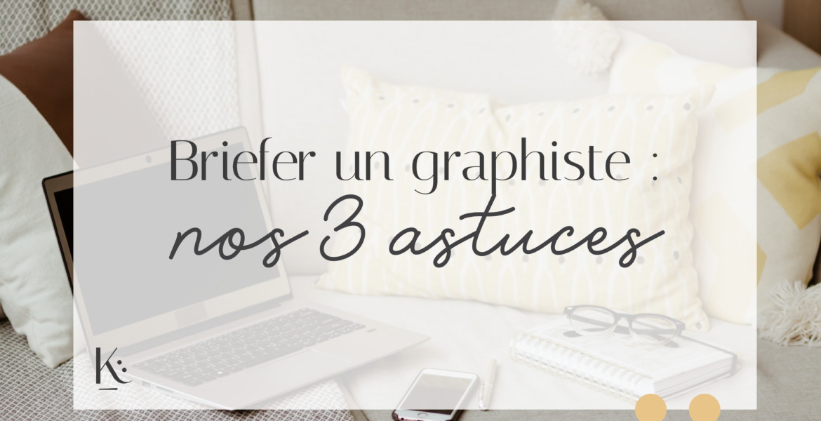 briefer un graphiste blog